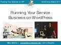 Running Your Service Business on WordPress - WordCamp Atlanta 2017