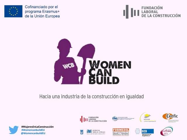 Las mujeres en el sector de la construcción. Proyecto europeo Women Can Build