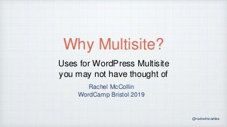Why Multisite? Uses for WordPress Multisite you may not have heard of.