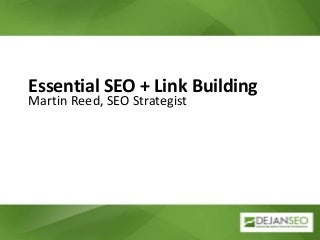 Essential SEO + Link Building