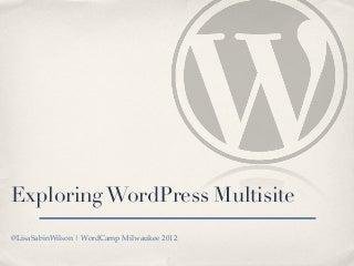 Exploring WordPress Multisite