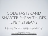Code faster and smarter PHP with IDEs Like Netbeans