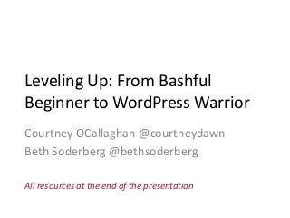 WCNYC - Leveling Up: From Bashful Beginner to WordPress Warrior