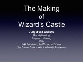 The Making of Wizard's Castle - SIEGE2011