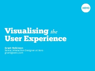 Visualising the User Experience