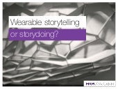 Wearable - storytelling or storydoing - Yiannis Lapatas