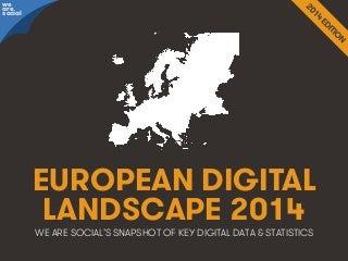 Social, Digital & Mobile in Europe