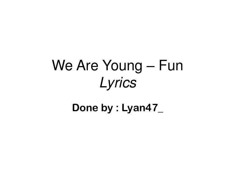 we are young lyrics - 728×546