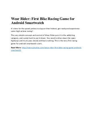 Wear rider first bike racing game for android smartwatch