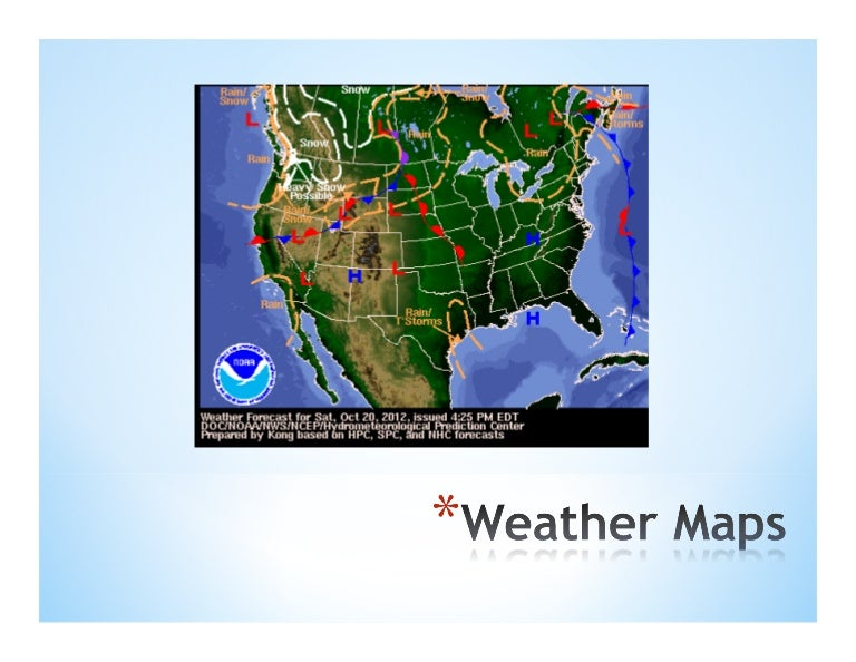 Weather maps pdf on show equator, link map, show time zone map, show flight map, show pennsylvania map, import map, reverse map, date and time map, show satellite map, plan map, show europe map, show earth map, show home, show world map, print map, show weather channel, zoom map, sacramento, ca map, open map, los angeles, ca map,