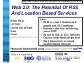 Web 2.0: The Potential Of RSS and Location Based Services