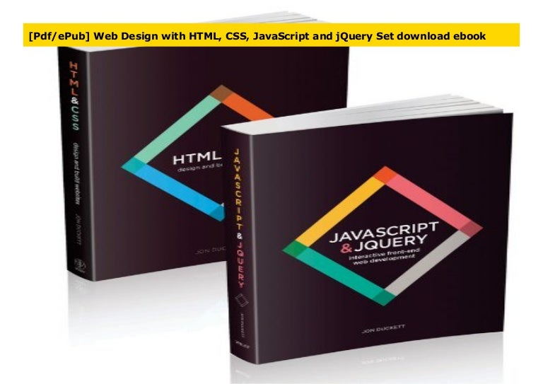 Pdf Epub Web Design With Html Css Javascript And Jquery Set Downl