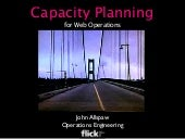 Capacity Planning for Web Operations - Web20 Expo 2008