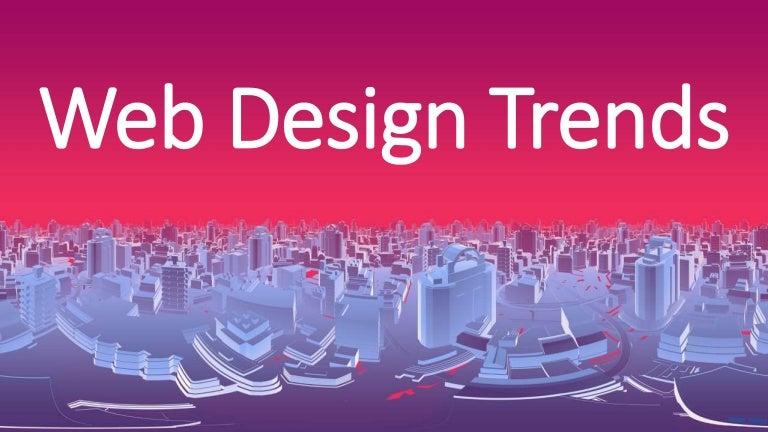 Web Design Trends: 2018 Edition