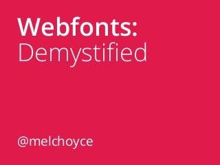 Webfonts: Demystified