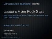 Lessons From Rock Stars a keynote presentation for Webforum 2012