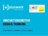Innovationsmotor Design Thinking - pluswerk