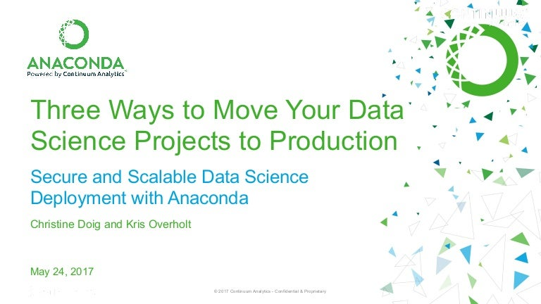 3 Ways to Move Your Data Science Projects to Production