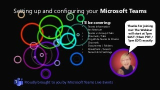 Webinar: Setting up and configuring your Microsoft Teams