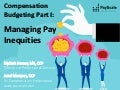 Webinar-Budgeting Part 1: Managing Internal Pay Inequities
