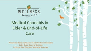 Medical Cannabis in Elder & End-of-Life Care