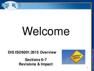 ISO 9001:2015 webinar Part 3 - UL DQS Inc
