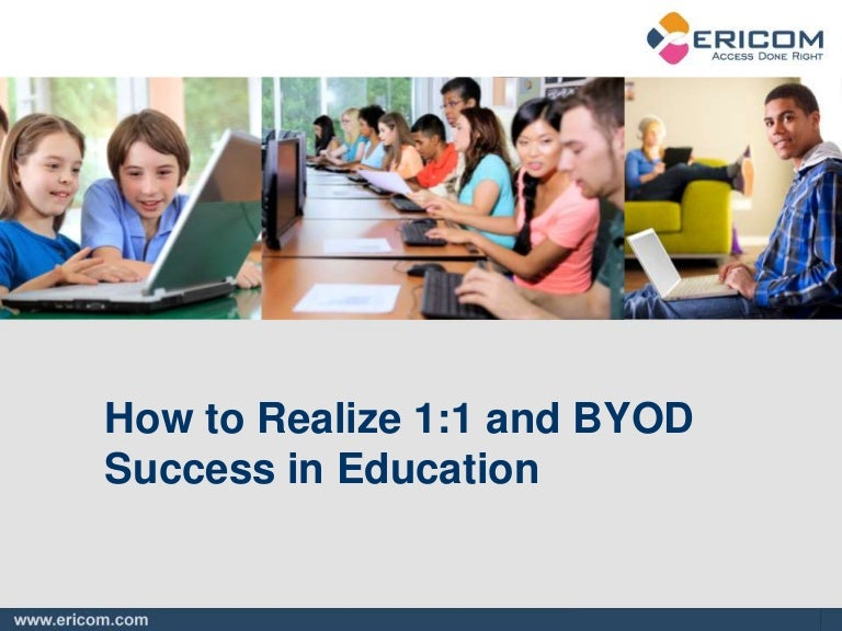 How to Realize 1:1 and BYOD Success in Education