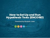 WEBINAR: How to Set Up and Run Hypothesis Tests (ENCORE!)