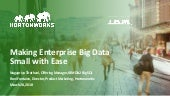 Making Enterprise Big Data Small with Ease