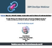 Webinar [Nov 15, 1 PM EST]: Release Orchestration and the Future of Continuous Delivery