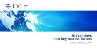 In real-time: new key success factors