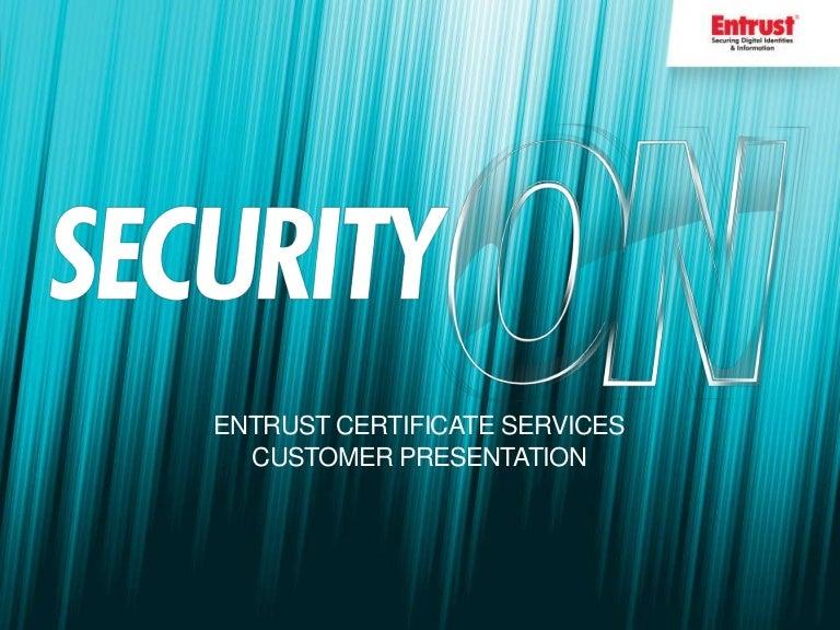 Useful Tips, Tricks and Tools for Entrust Certificate Management Serv…