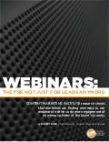 Webinars: They're Not Just For Leads Anymore