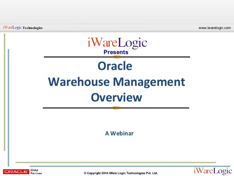 webinar oracle r12 warehouse management system wms overview rh slideshare net oracle wms user guide r12 pdf oracle wms user guide r12 pdf