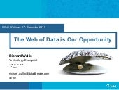 The Web of Data is Our Opportunity