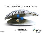 The Web of Data is Our Oyster