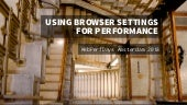 Using browser settings for performance