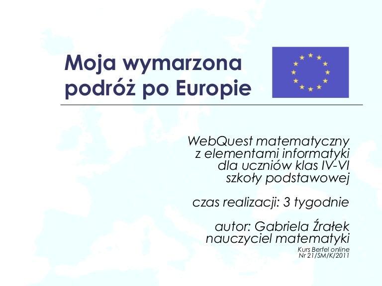 Webquest Moja Wymarzona Podroz Po Europie