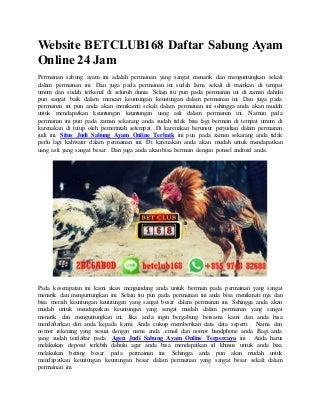 Website betclub168 daftar sabung ayam online 24 jam