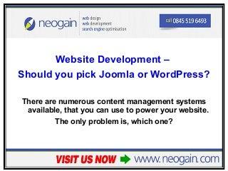Website Development - Should you pick Joomla or WordPress?