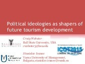 Political ideologies as shapers of future tourism development