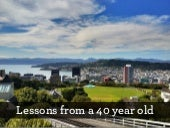 Lessons from a 40 year old
