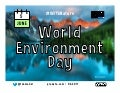 World Environment Day #wed2017