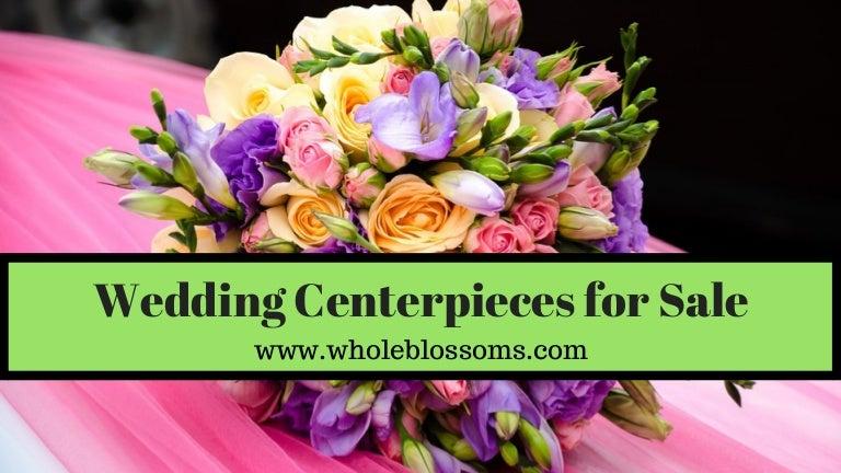 Whole Blossoms Provides Wedding Centerpieces For Sale