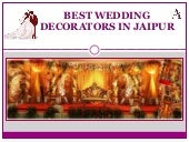 How to choose top wedding decorators in Jaipur?