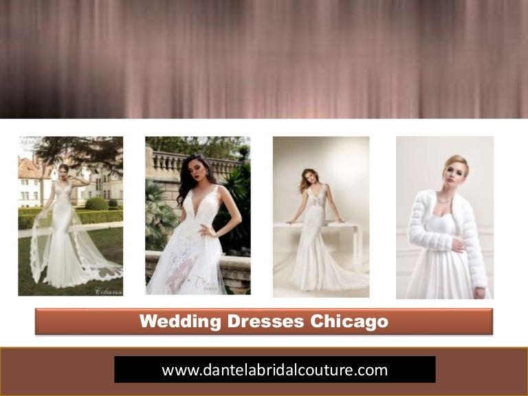 Wedding Dresses Chicagohttpsdantelabridalcouture