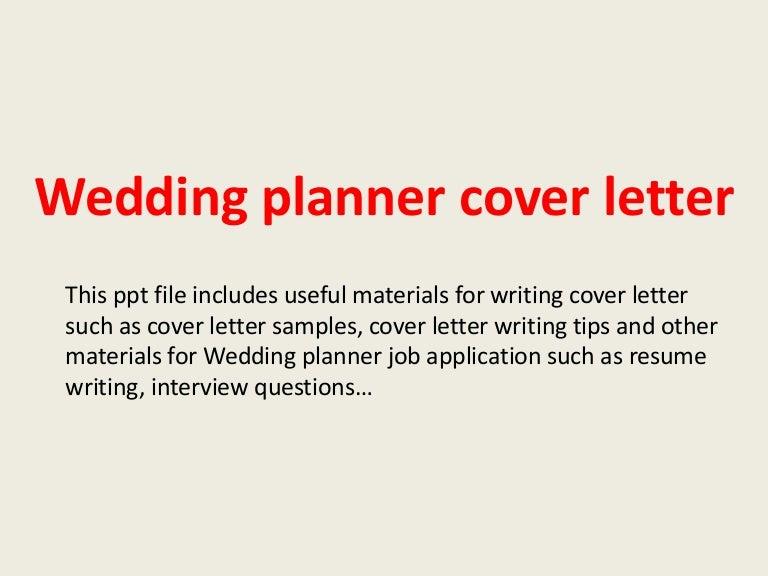 Weddingplannercoverletter 140306033348 Phpapp01 Thumbnail 4cb1394076871