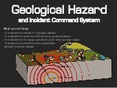 geo hazard and Incident command systems