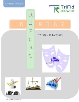 Weekly Report Of Equity Market 27 To 30 Jan 2015