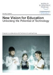 New Vision for Education. Unlocking the Potential of Technology